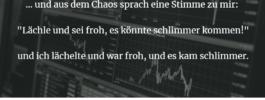 """""""Lächle und sei froh, es könnte schlimmer kommen!"""""""