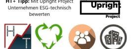 HT+ Tipp: Mit Upright Project Unternehmen ESG-technisch bewerten