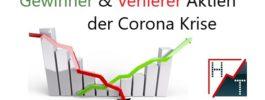 Gewinner & Verlierer Aktien der Corona Krise