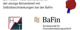 Heibel-Ticker Börsenbrief einziger Börsenbrief mit eigenen Compliance Regeln bei der BaFin