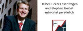 Heibel-Ticker Leser fragen und Stephan Heibel antwortet persönlich