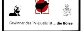 So tickt die Börse: Gewinner des TV-Duells ist … die Börse