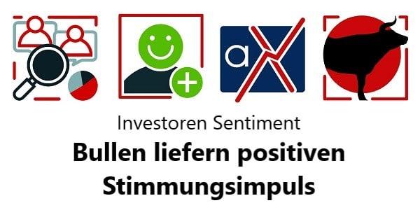 Investoren Sentiment Bullen liefern positiven Stimmungsimpuls