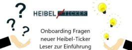 Onboarding Fragen neuer Heibel-Ticker Leser zur Einführung