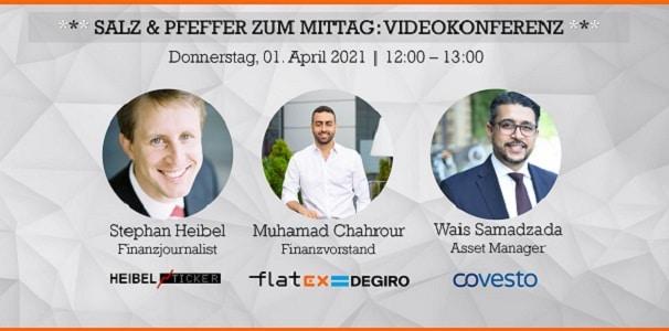 Salz & Pfeffer zum Mittag #3: Stephan & Wais sprechen mit Muhamad Chahrour, CFO von FlatexDEGIRO