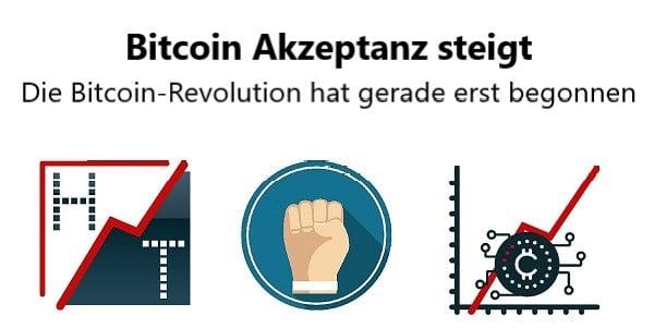 Bitcoin Akzeptanz steigt. Die Bitcoin-Revolution hat gerade erst begonnen