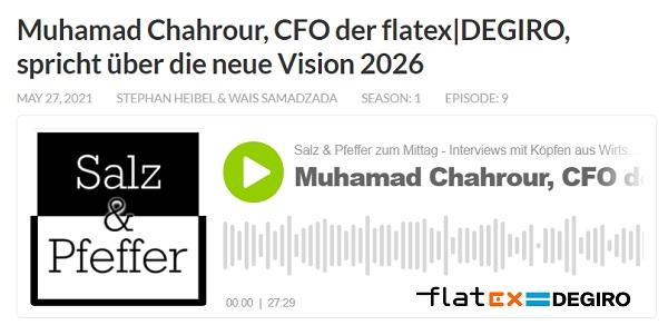 Salz & Pfeffer mit Muhamad Chahrour, CFO von flatex DEGIRO, über die neue Vision 2026