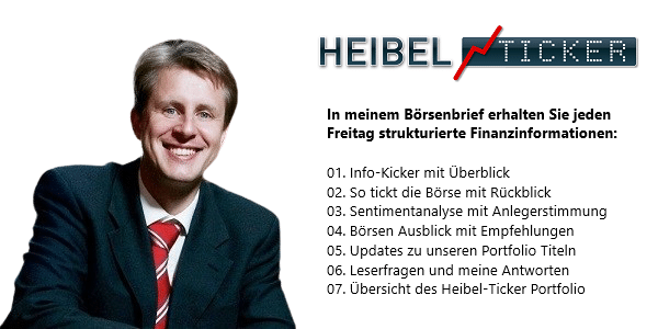 Aufbau, Inhalte und Funktionen des Heibel-Ticker Börsenbriefs