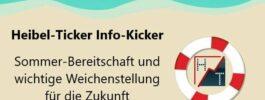 Heibel-Ticker Info-Kicker – Sommer-Bereitschaft und wichtige Weichenstellung für Zukunft