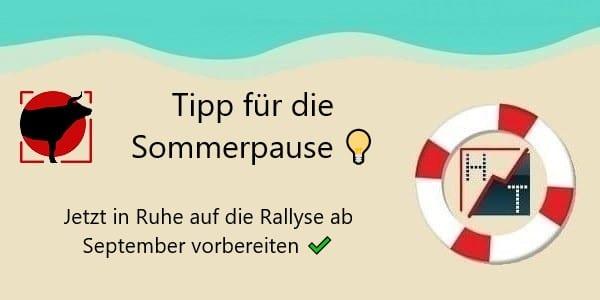 Tipp für die Sommerpause: Jetzt in Ruhe auf die Rallye ab September vorbereiten