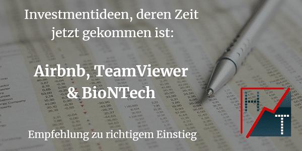 Investmentideen, deren Zeit jetzt gekommen ist - Airbnb, TeamViewer & BioNTech