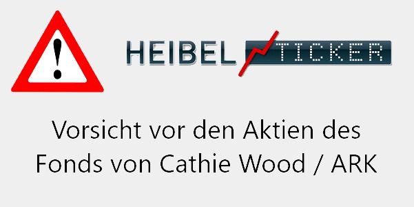 Vorsicht vor den Aktien des Fonds von Cathie Wood ARK