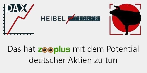 Was Zooplus mit dem Potential deutscher Aktien zu tun hat